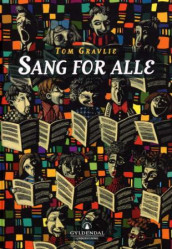 Sang for alle av Tom Gravlie (Innbundet)