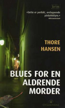 Blues for en aldrende morder av Thore Hansen (Heftet)