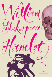 Tragedien om Hamlet, prins av Danmark av William Shakespeare (Innbundet)
