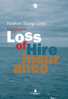 Handbook on loss of hire insurance av Haakon Stang Lund (Innbundet)