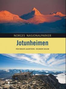 Jotunheimen av Rigmor Solem og Per Roger Lauritzen (Innbundet)