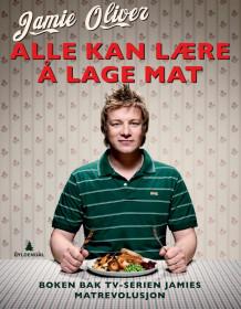 Jamie Oliver Alle kan lære å lage mat