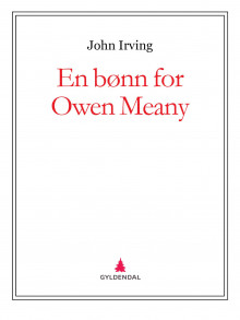 En bønn for Owen Meany av John Irving (Ebok)