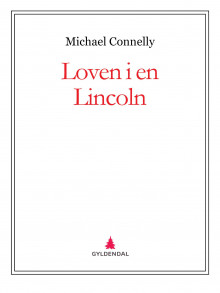 Loven i en Lincoln av Michael Connelly (Ebok)