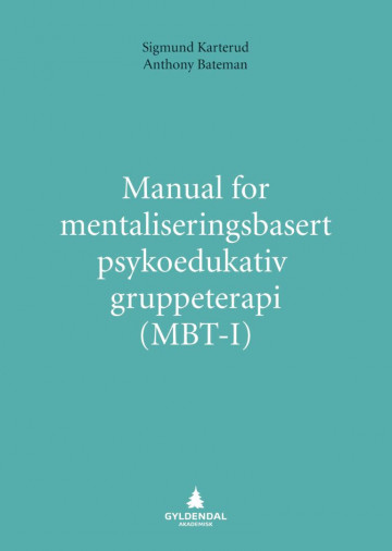 Bilde av Manual For Mentaliseringsbasert Psykoedukativ Gruppeterapi (mbt-i)