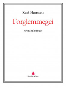 Forglemmegei av Kurt Hanssen (Ebok)