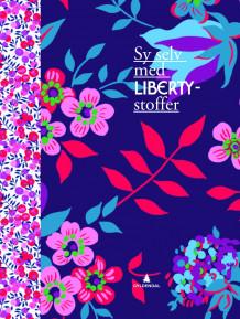Sy selv med Liberty-stoffer av Lucinda Ganderton (Innbundet)