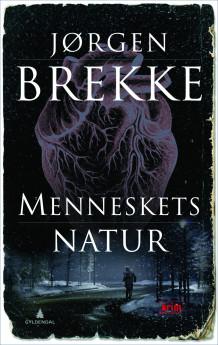 Menneskets natur av Jørgen Brekke (Innbundet)