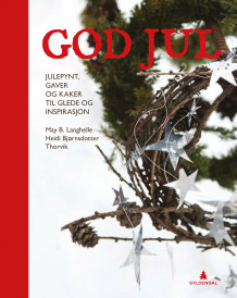 God jul av May B. Langhelle og Heidi Bjørnsdotter Thorvik (Innbundet)