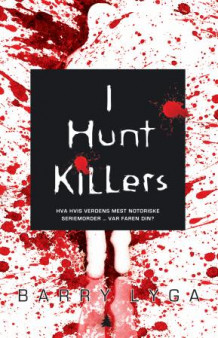 I hunt killers av Barry Lyga (Heftet)