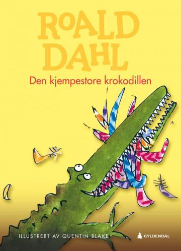 Den kjempestore krokodillen Roald Dahl {TYPE#Innbundet}