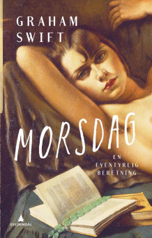Morsdag av Graham Swift (Ebok)