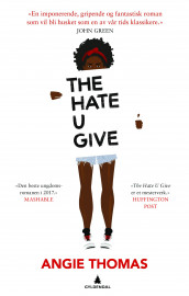 The hate u give av Angie Thomas (Innbundet)