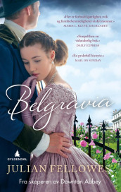 Belgravia av Julian Fellowes (Heftet)