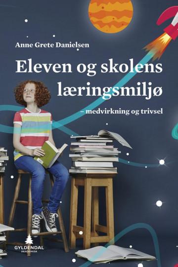 Bilde av Eleven Og Skolens Læringsmiljø