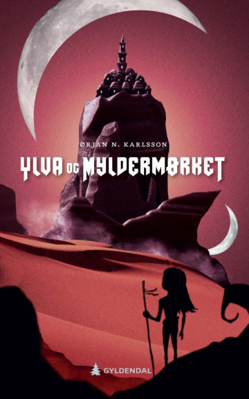 Ylva og Myldermørket Ørjan N. Karlsson {TYPE#Innbundet}