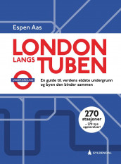 London langs tuben av Espen Aas (Ebok)