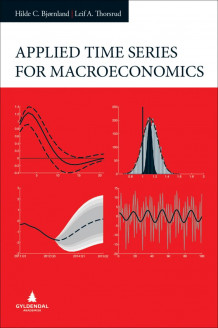 Applied time series for macroeconomics av Hilde C. Bjørnland og Leif Anders Thorsrud (Ebok)