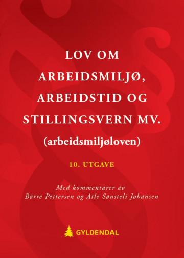 Bilde av Lov Om Arbeidsmiljø, Arbeidstid Og Stillingsvern Mv. (arbeidsmiljøloven)