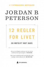 12 regler for livet av Jordan B. Peterson (Heftet)