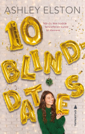 10 blinddates av Ashley Elston (Ebok)