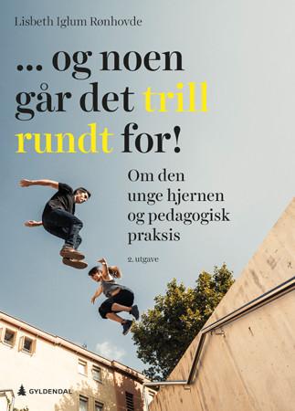 Bilde av ... Og Noen Går Det Trill Rundt For!