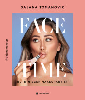 Face time av Dajana Tomanovic (Ebok)
