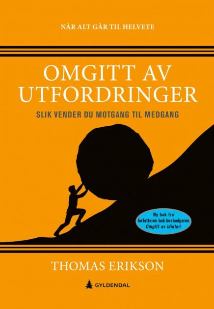 Omgitt av utfordringer av Thomas Erikson (Fleksibind)