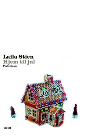 Hjem til jul Laila Stien {TYPE#Innbundet}
