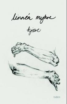 Kjære av Linnéa Myhre (Innbundet)