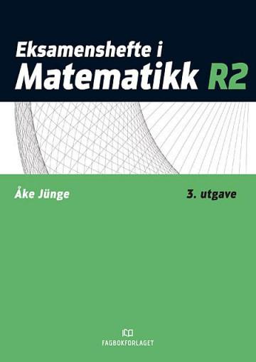 Bilde av Eksamenshefte I Matematikk R2