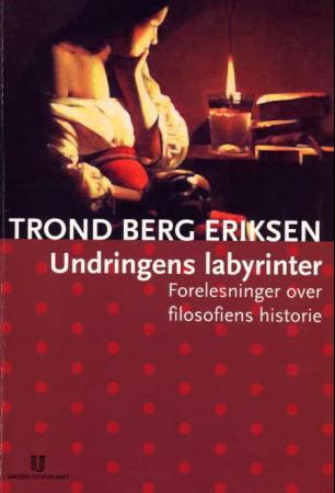 Undringens labyrinter Trond Berg Eriksen {TYPE#Heftet}