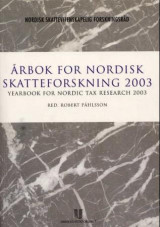 Omslag - Årbok for nordisk skatteforskning 2003 = Yearbook for Nordic tax research 2003