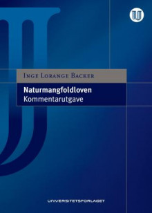 Naturmangfoldloven av Inge Lorange Backer (Innbundet)