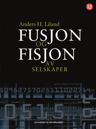Bilde av Fusjon Og Fisjon Av Selskaper