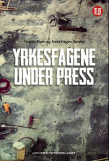 Omslag - Yrkesfagene under press