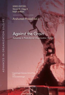 Against the grain av Anshuman Prasad (Heftet)