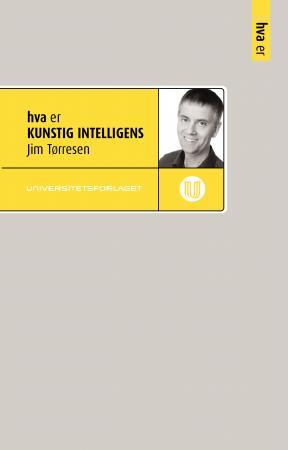 Hva er kunstig intelligens Jim Tørresen {TYPE#Heftet}