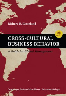 Cross-cultural business behavior av Richard R. Gesteland (Innbundet)