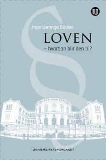 Loven av Inge Lorange Backer (Innbundet)