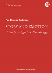 Story and emotion av Per Thomas Andersen (Heftet)