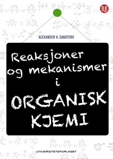 Bilde av Reaksjoner Og Mekanismer I Organisk Kjemi