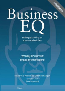 Business EQ av Bastian Lie-Nielsen og Christian Rangen (Heftet)