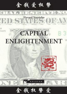 Capital enlightment av Havard Norstebo (Heftet)