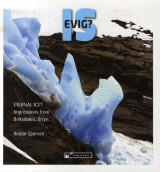 Omslag - Evig is? = Eternal ice? : impressions from Briksdalen, Stryn