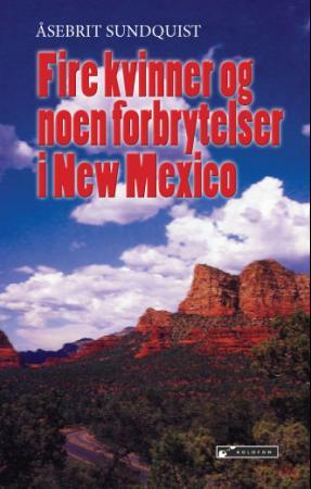 Bilde av Fire Kvinner Og Noen Forbrytelser I New Mexico
