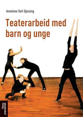 Bilde av Teaterarbeid Med Barn Og Unge