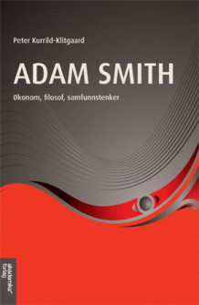 Adam Smith av Peter Kurrild-Klitgaard (Heftet)