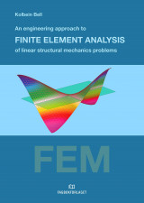 Omslag - An engineering approach to finite element analysis of linear structural mechanics problems