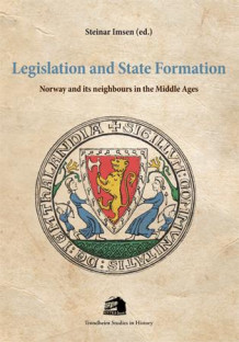 Legislation and state formation av Steinar Imsen (Heftet)